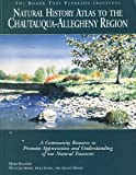 img - for Natural History Atlas to the Chautauqua-Allegheny Region book / textbook / text book