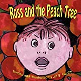 Ross and the Peach Tree