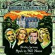 Gruselkabinett, Folge 8: Spuk in Hill House, Teil 1 von 2