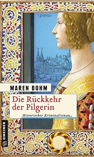 Bohm, Maren: Die R�ckkehr der Pilgerin