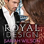 Royal Design: A Royals of Monterra Novella | Sariah Wilson