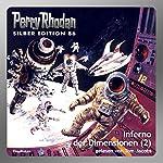 Inferno der Dimensionen - Teil 2 (Perry Rhodan Silber Edition 86) | Kurt Mahr,William Voltz,Harvey Patton