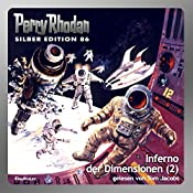 Inferno der Dimensionen - Teil 2 (Perry Rhodan Silber Edition 86) | Kurt Mahr, William Voltz, Harvey Patton