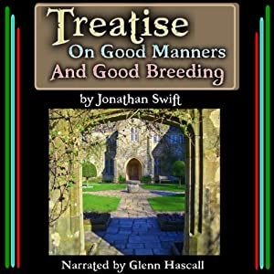 Treatise On Good Manners And Good Breeding | [Jonathan Swift]