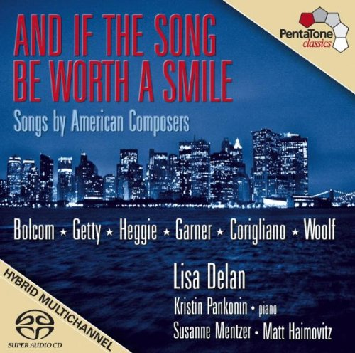 SACD : Lisa Delan - If The Song Be Worth A Smile: Songs By American (Hybrid SACD)