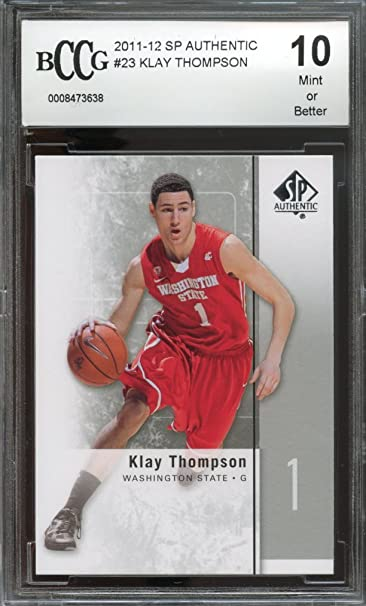 2011-12 sp authentic #23 KLAY THOMPSON golden state warriors rookie BGS BCCG 10 Graded Card