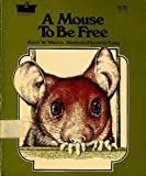 A Mouse to Be Free