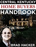 Central Kentucky Home Buyers Handbook