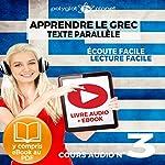 Apprendre le Grec - Écoute Facile - Lecture Facile - Texte Parallèle Cours Audio No. 3: Lire et Écouter des Livres en Grec |  Polyglot Planet