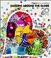 Francfranc presents Dancing Around The Globe