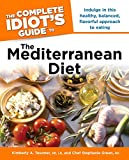 The Complete Idiot's Guide to the Mediterranean Diet (1615640460) by Kimberly A. Tessmer