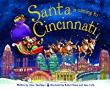 Santa Is Coming to Cincinnati