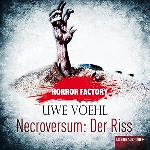 Necroversum: Der Riss (Horror Factory 5) Hörbuch