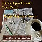 Paris Apartment for Rent Hörbuch von Peggy Kopman-Owens Gesprochen von: Steve Ember