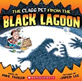The Class Pet from the Black Lagoon