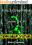 Enciclopedia Hacker - Speciale Virus