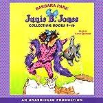 Junie B. Jones Collection: Books 9-16   Barbara Park
