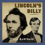 Lincoln's Billy | Tom LeClair
