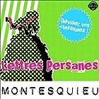 Lettres Persanes: Explication de texte (Collection Facile à Lire) | Livre audio Auteur(s) :  Montesquieu, René Bougival Narrateur(s) : Laurence Wajntreter, Philippe Carriou