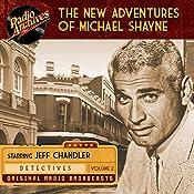 The New Adventures of Michael Shayne, Volume 2 |  Mutual Radio Network