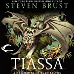 Tiassa: Vlad Taltos, Book 13 (       UNABRIDGED) by Steven Brust Narrated by Bernard Setaro Clark