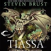Tiassa: Vlad Taltos, Book 13 | Steven Brust