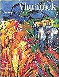 echange, troc Maïthé Vallès-Bled, Collectif - Vlaminck : Un instinct fauve