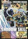 SHADOW SKILL(10) (アフタヌーンKCデラックス)