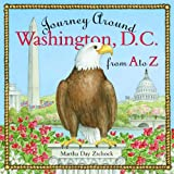Journey Around Washington D.C. from A to Z (Journeys)
