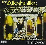 Tha Alkaholiks 21 & Over