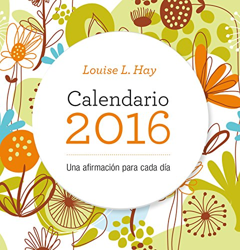 Calendario Louise Hay 2016 (Productos especiales)