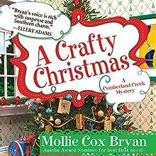 A Crafty Christmas (       UNABRIDGED) by Mollie Cox Bryan Narrated by Barbara Edelman