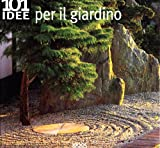 img - for Centouno idee per il giardino book / textbook / text book