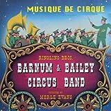 Barnum & Bailey Circus Band - Musique de cirque