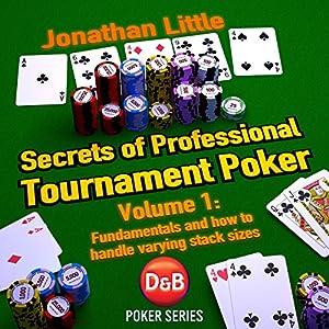 Secrets of Professional Tournament Poker, Volume 1 Audiobook