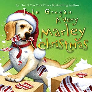 A Very Marley Christmas | [John Grogan]