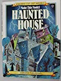 Make This Model: Haunted House (Cut Out Models Ser.) (0746006470) by Ashman, Iain