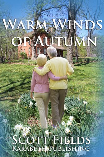 Book: Warm Winds of Autumn (The Summer Harvest Romances) by Scott Fields