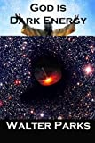 img - for God is Dark Energy book / textbook / text book