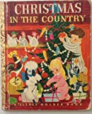 img - for Christmas in the Country [A Little Golden Book #95] book / textbook / text book