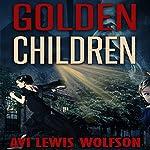 Golden Children   Avi Wolfson