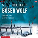 Böser Wolf (Bodenstein & Kirchhoff 6) Audiobook by Nele Neuhaus Narrated by Oliver Siebeck