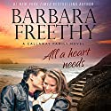 All a Heart Needs: Callaways, Book 5 Audiobook by Barbara Freethy Narrated by Sandy Rustin