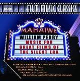ウィリアム・ペリー:偉大なる無声映画時代の音楽集