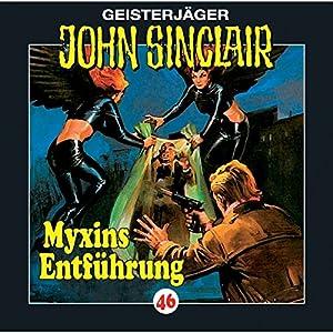 Myxins Entführung (John Sinclair 46) Hörspiel