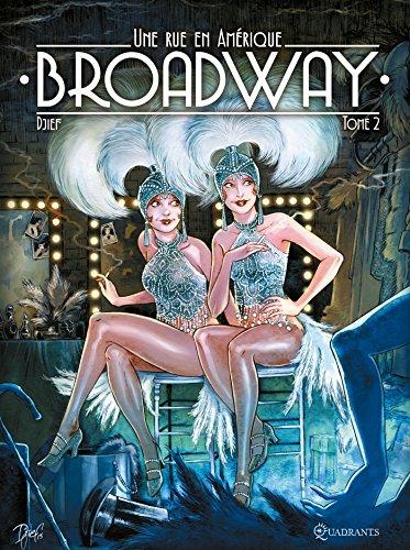 Broadway, une rue en Amérique (2) : Broadway : Une rue en Amérique