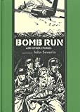 img - for Bomb Run and Other Stories by Severin, John, Kurtzman, Harvey, Elder, Will (2014) Hardcover book / textbook / text book