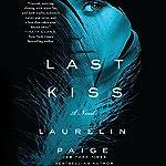 Last Kiss | Laurelin Paige