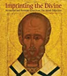Imprinting the Divine: Byzantine and...