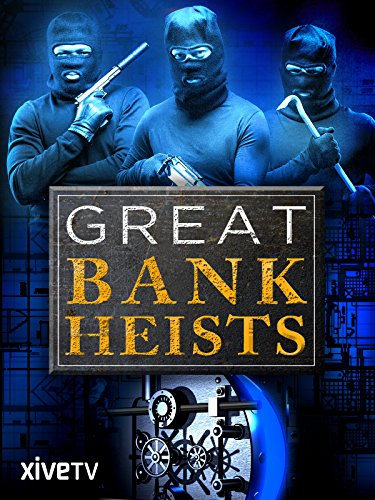 Great Bank Heists